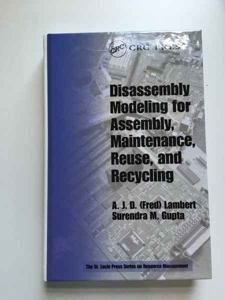 Dissassembly Modeling for Assembly Maintenance Reuse and Recycling