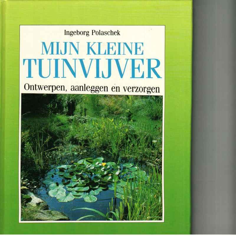 Tuinboeken hobby 2dehandsboeken for Kleine tuinvijver