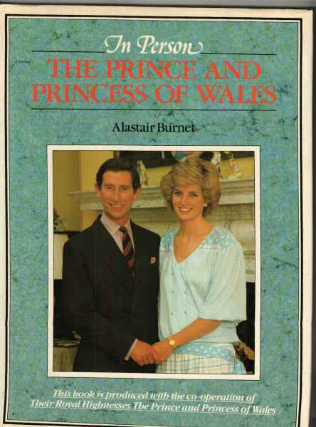 IN PERSON THE PRINCE & PRINCESS OF WALES