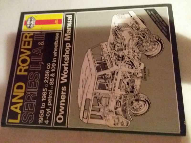 Land rover series II,IIA&III. OWNERS WORKSHOP MANUAL