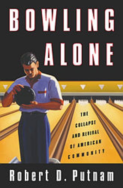 Bowling alone,the collapse and revival of American community